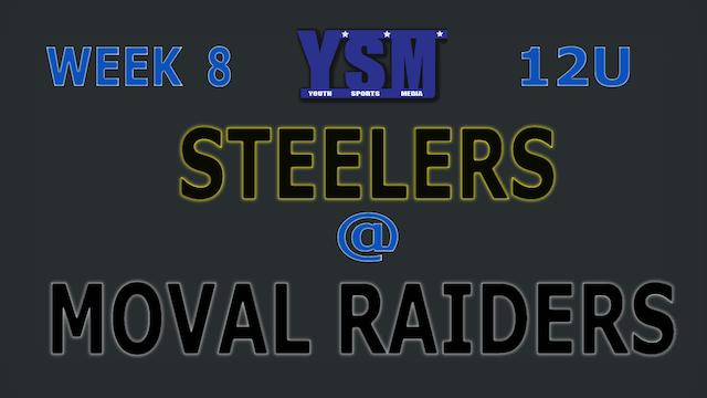 WEEK 8: 12U STEELERS @ MOVAL RAIDERS