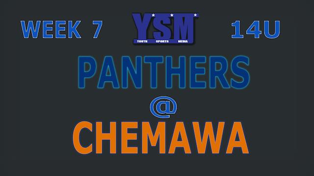 WEEK 7: 14U PANTHERS @ CHEMAWA