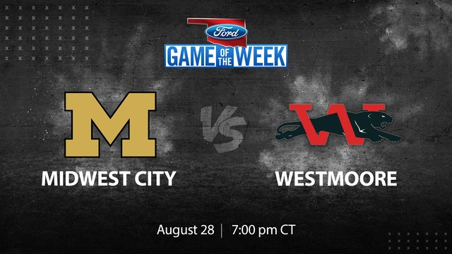 Ford Game of the Week: Midwest City vs. Westmoore Pt. 1