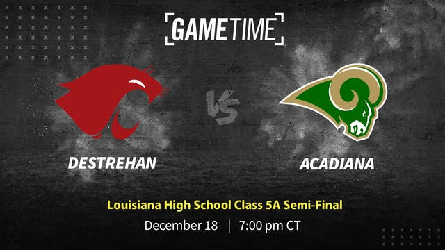 Rent: Acadiana Advances to LHSAA 5A Title Game