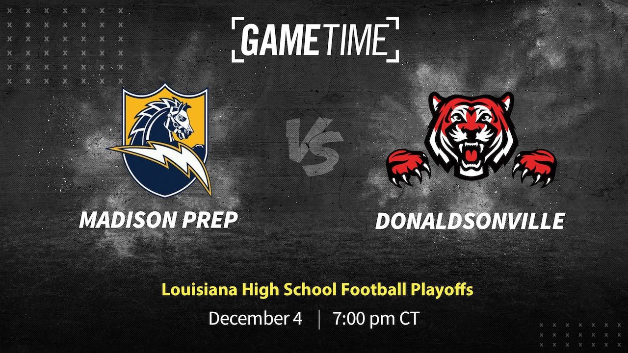 Rent: Madison Prep Tops Donaldsonville in 3A