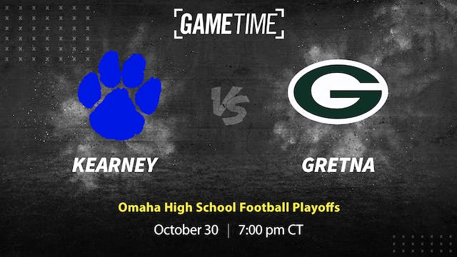 Rent: Kearney Rallies to Defeat Gretna 30-28