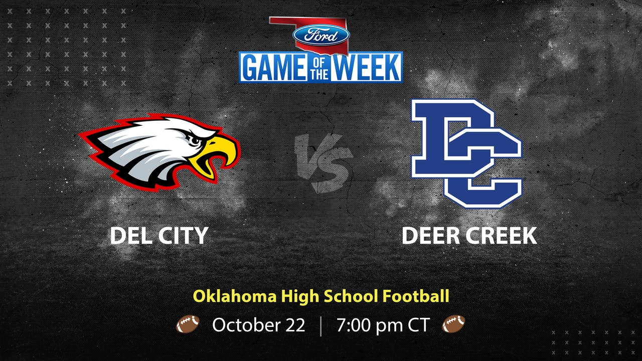 Del City vs Deer Creek (Live Stream)