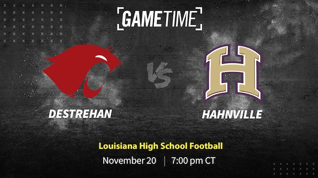Destrehan Dials-In to Top Hahnville