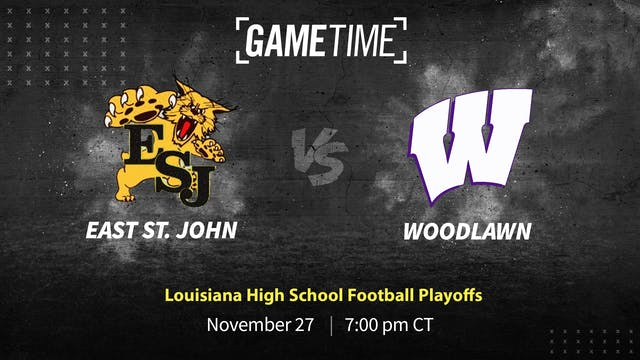 East St. John vs Woodlawn: LA High School Football