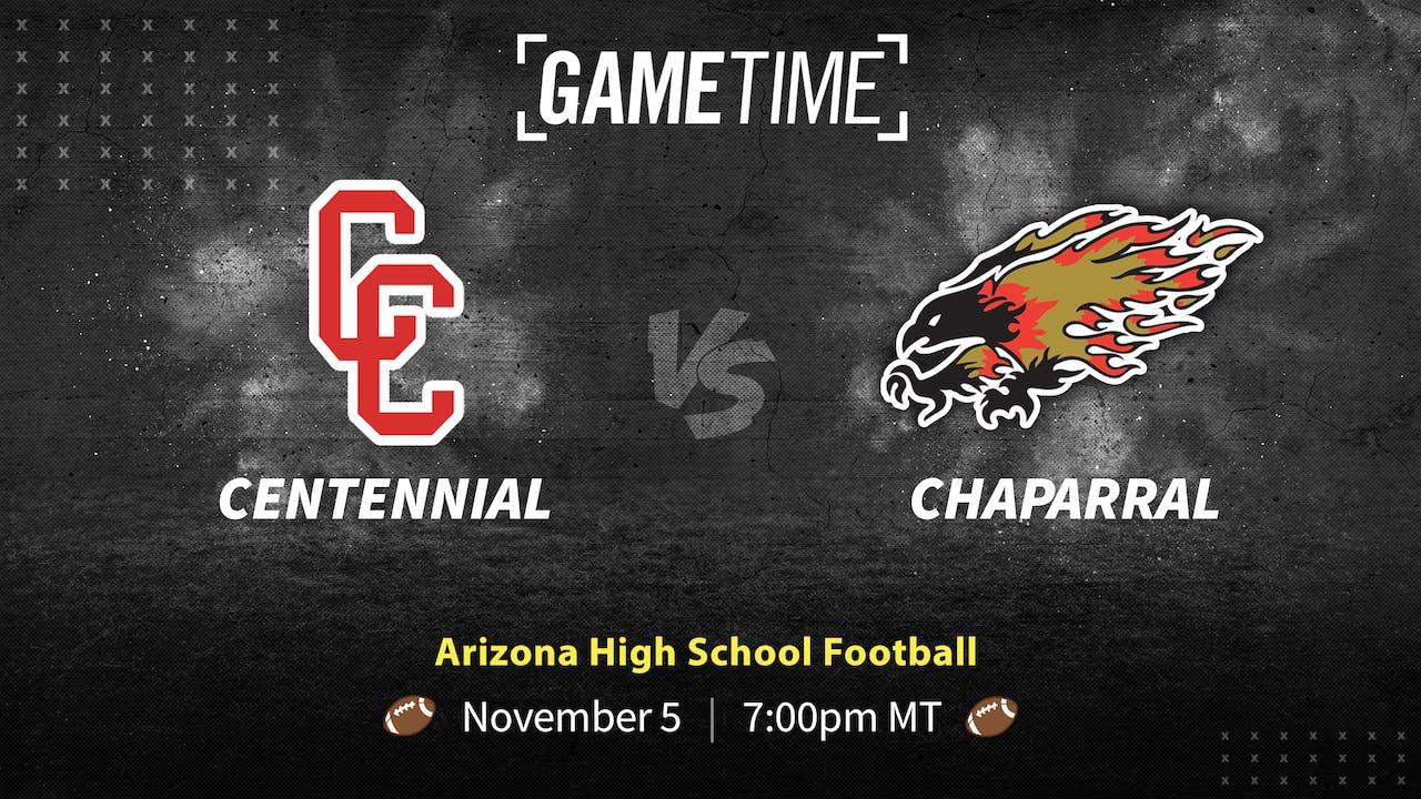 Centennial vs Chaparral (Bundle)
