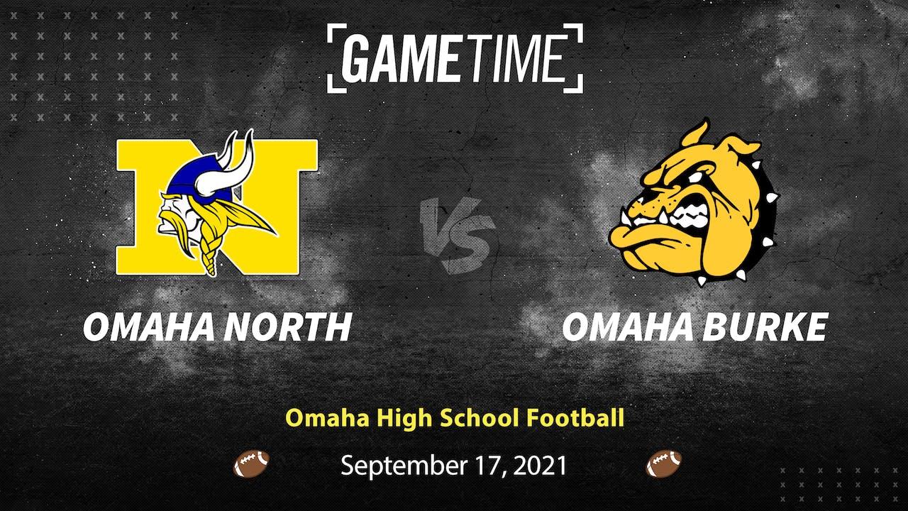 Omaha North vs Omaha Burke (Rent)