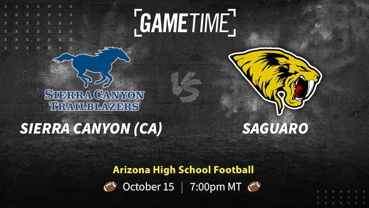 Sierra Canyon (CA) vs Saguaro (10-15-21)