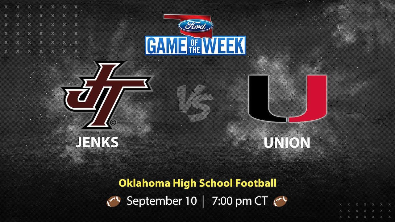 Jenks vs Union (9-10-21)