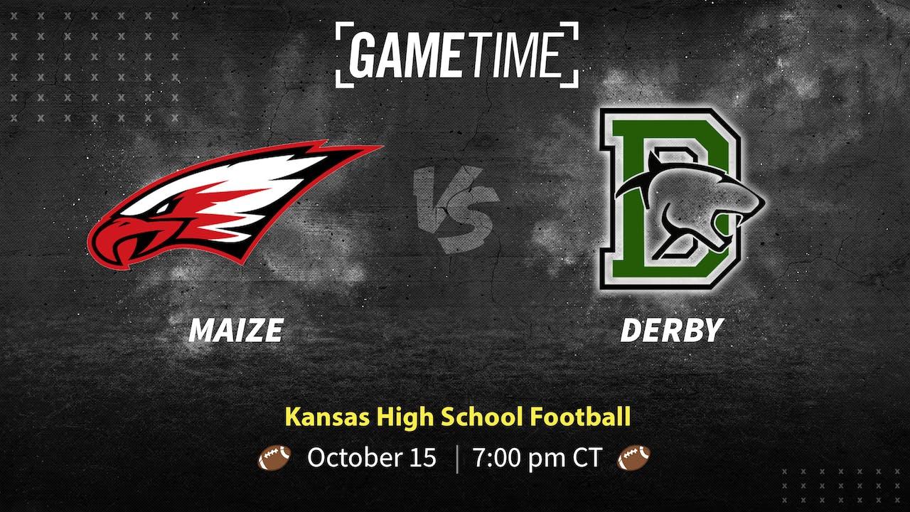 Maize vs Derby (10-15-21)