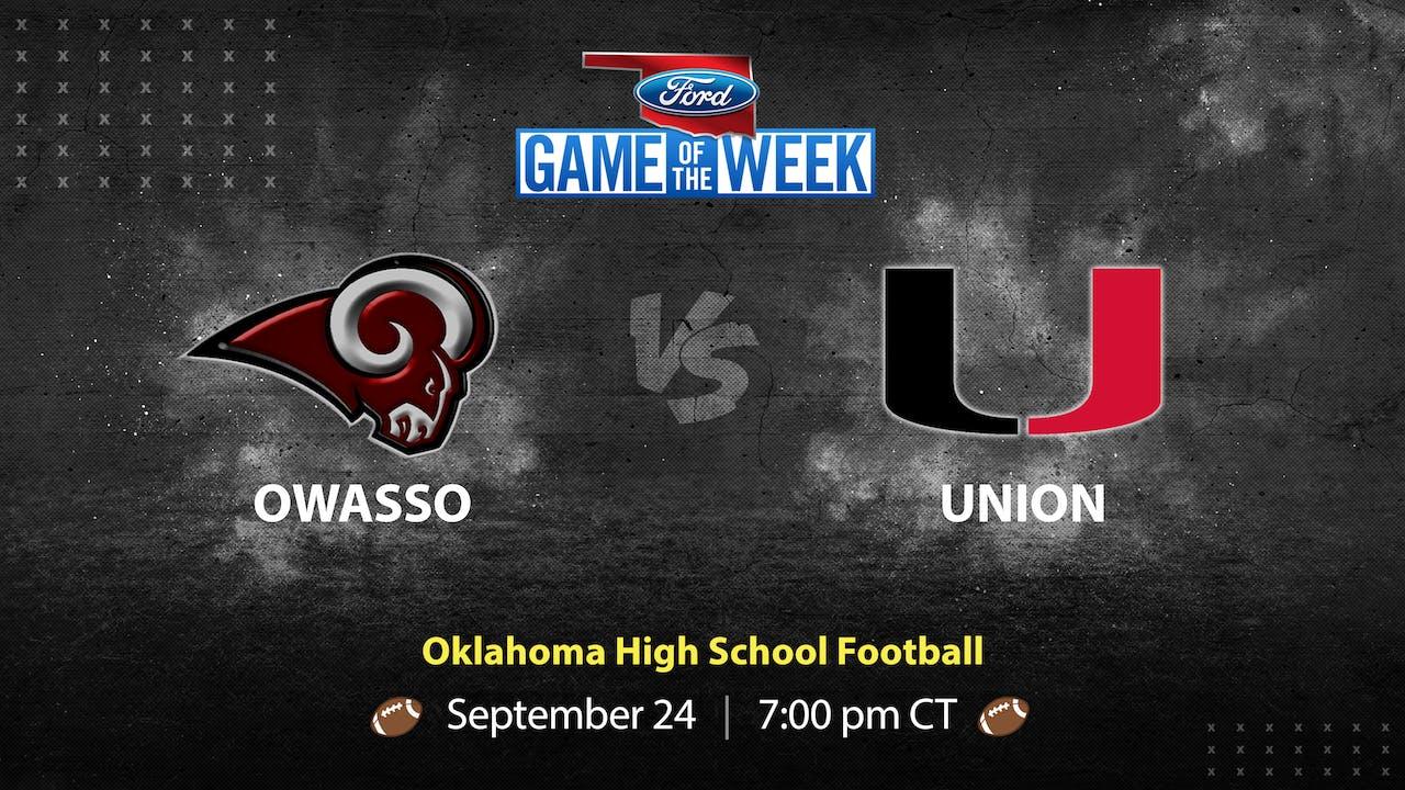 Owasso vs Union (9/24/21)