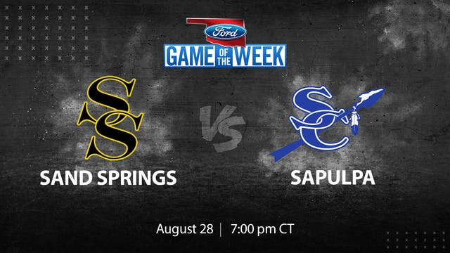 Ford Game of the Week: Sand Springs v...