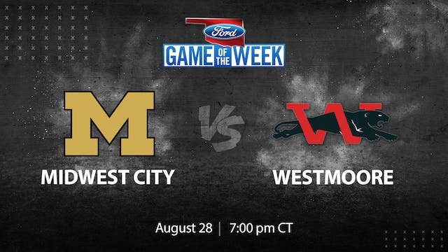 Ford Game of the Week: Midwest City v...