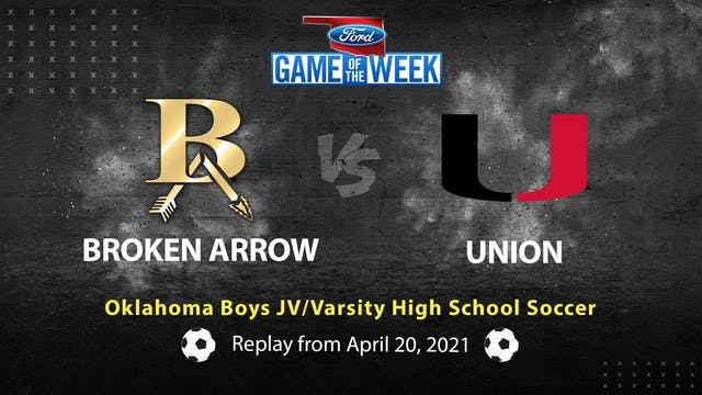 Buy: Broken Arrow vs Union High School Soccer