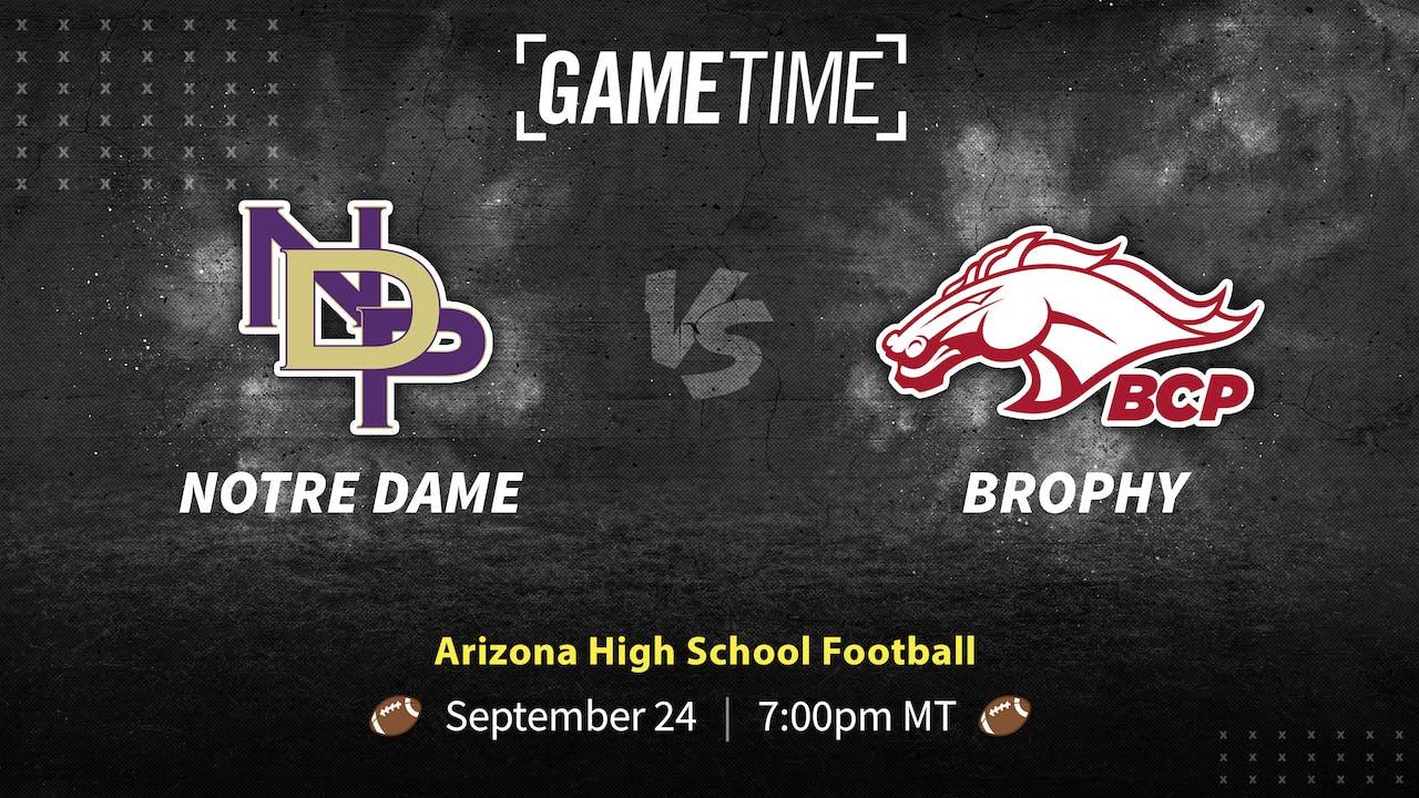 Notre Dame vs Brophy (Bundle)