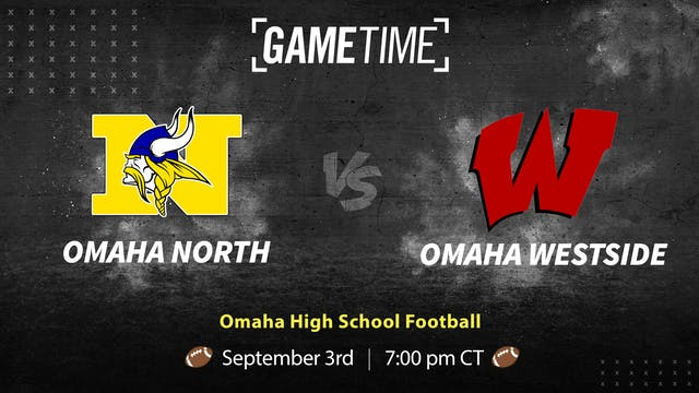 Omaha North vs Westside