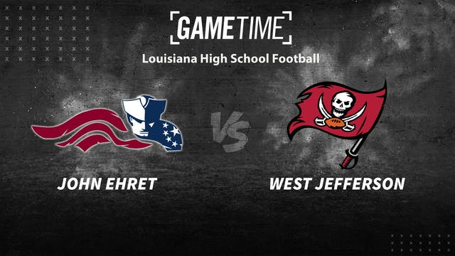 John Ehret vs West Jefferson