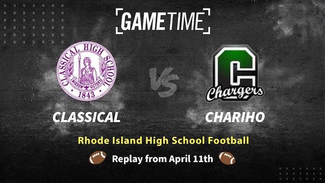 Rhode Island High School Football: Classical vs Chariho (Replay)
