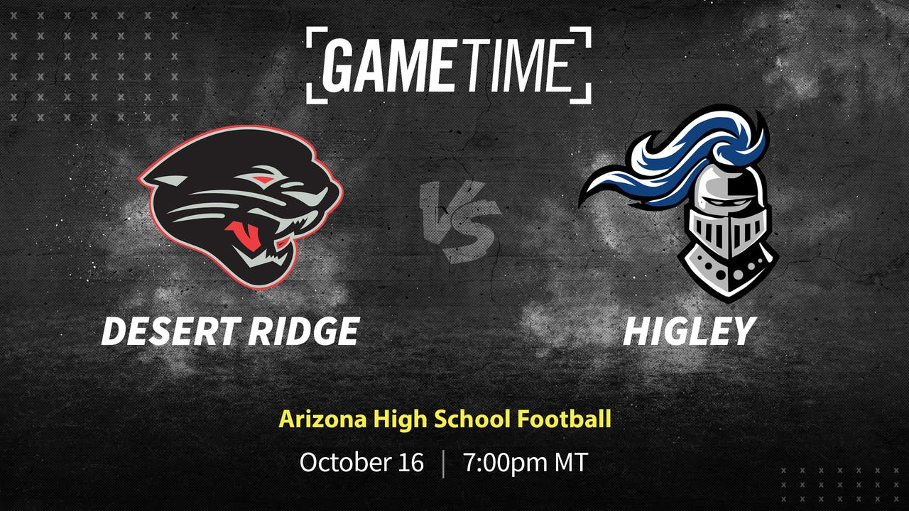 Buy: Higley Pulls Away to Beat Desert Ridge