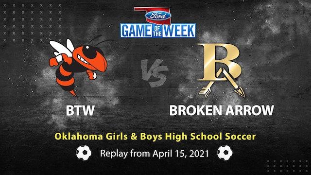 Oklahoma High School Soccer: BTW vs. Broken Arrow