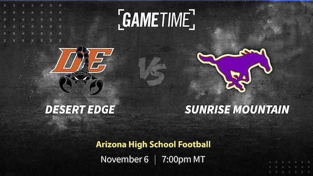 Desert Edge vs. Sunrise Mountain Game Lives Up to the Hype