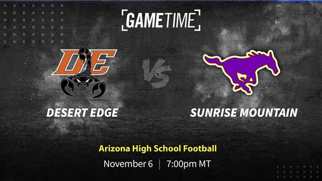 Desert Edge vs. Sunrise Mountain Game...