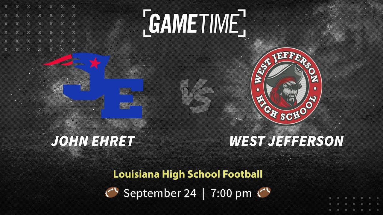 John Ehret vs West Jefferson (9/24/21)