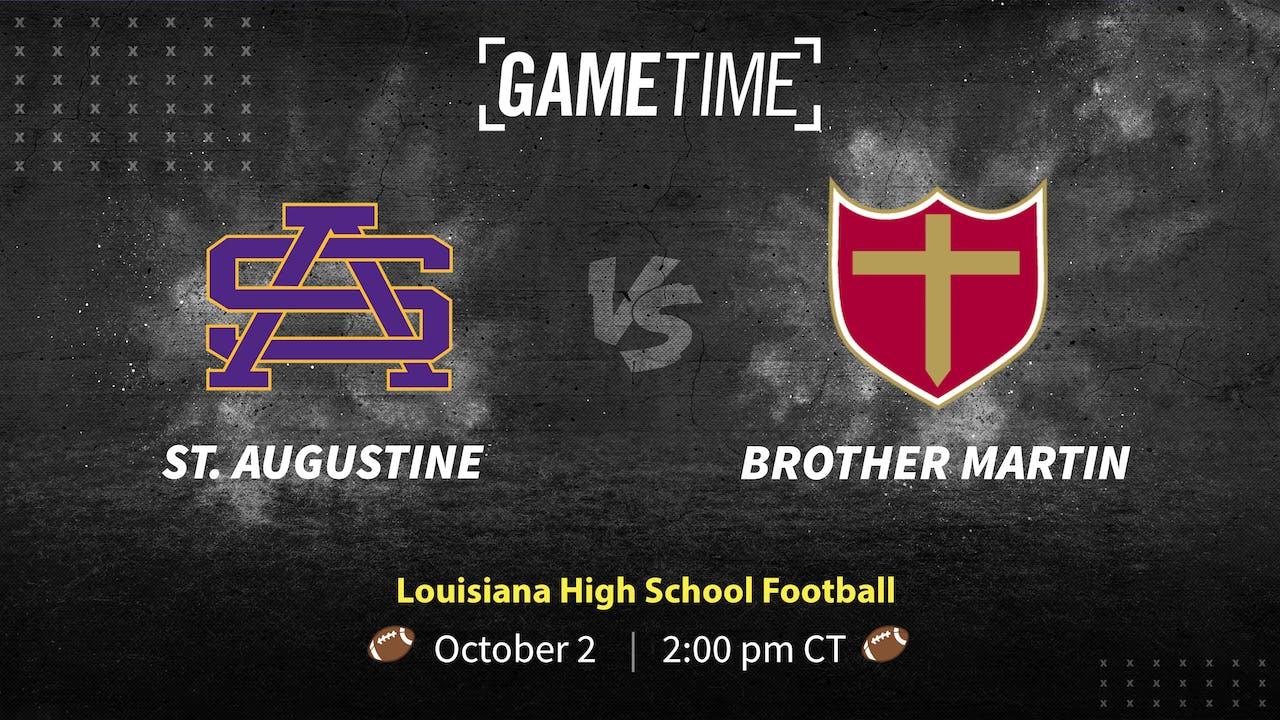 St Augustine vs Brother Martin (10-2-21)