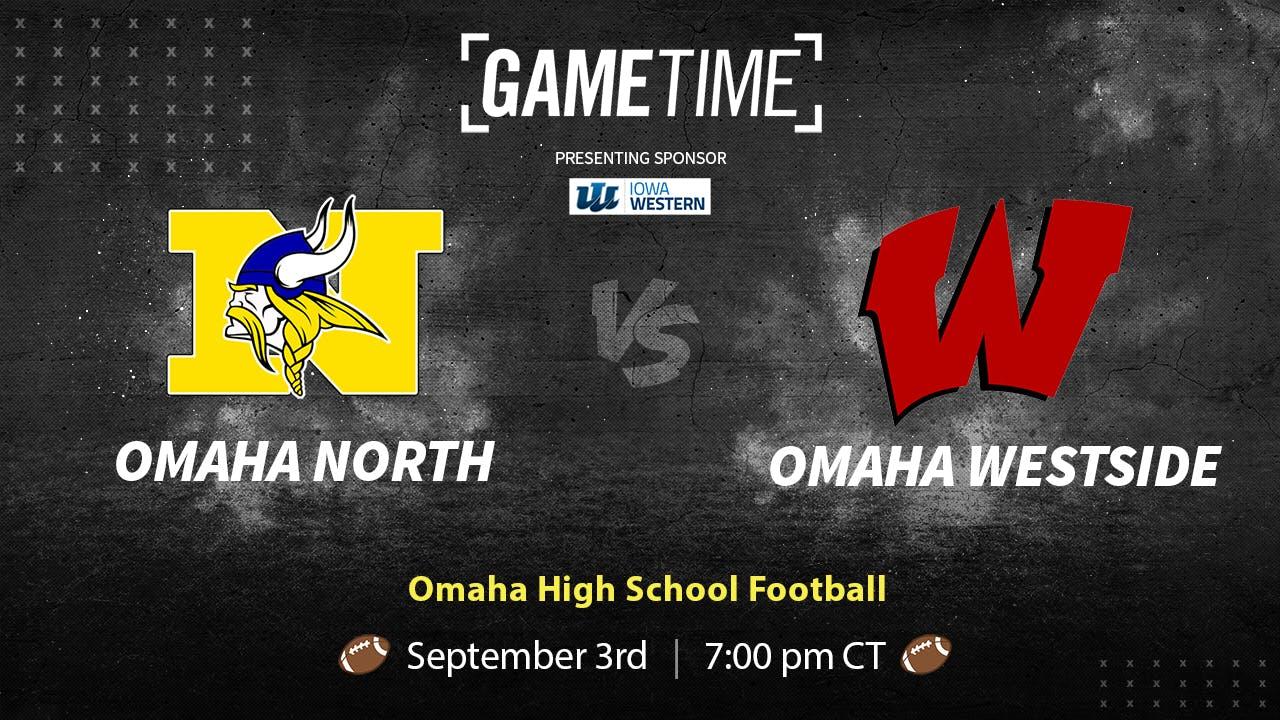 Omaha North vs Westside (9/3/21)
