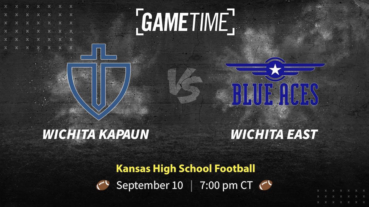 Wichita Kapaun vs Wichita East (9-10-21)