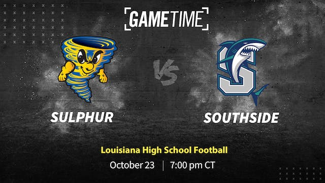 Gavyn Menard and Six Turnovers Help Southside Defeat Sulphur - Part 1