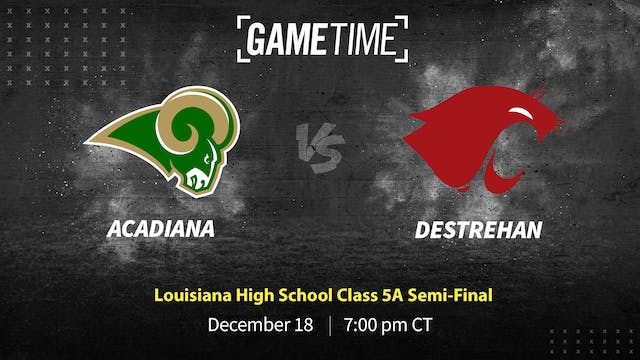 Acadiana Advances to 5A Title Game wi...