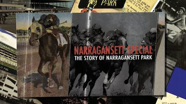 Narragansett Special: The Story of Narragansett Racetrack