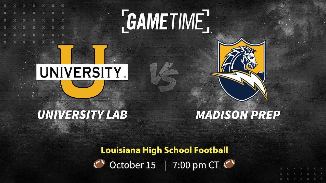 University Lab vs Madison Prep (Bundle)