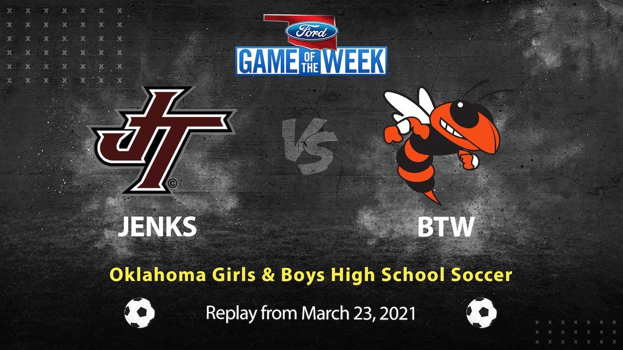 Buy: Jenks vs. BTW Girls & Boys Soccer