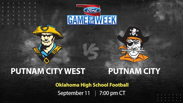 Ford Game of the Week: Putnam City We...