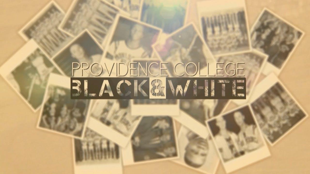Providence College: Black & White (Buy)