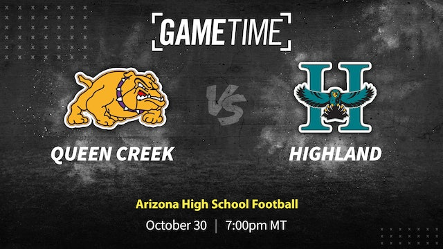 (Part 1) Queen Creek Knocks Off Undefeated Highland 24-14