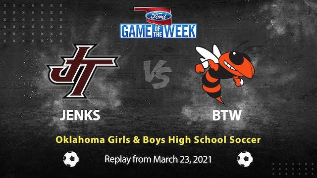 Rent: Jenks vs. BTW Girls & Boys Soccer