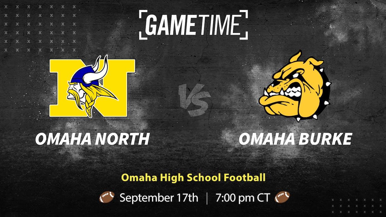 Omaha North vs Omaha Burke (Bundle)