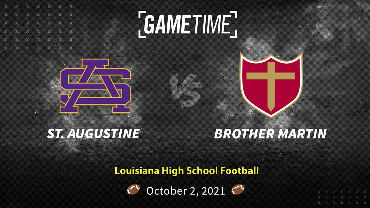 St Augustine vs Brother Martin (Rent)
