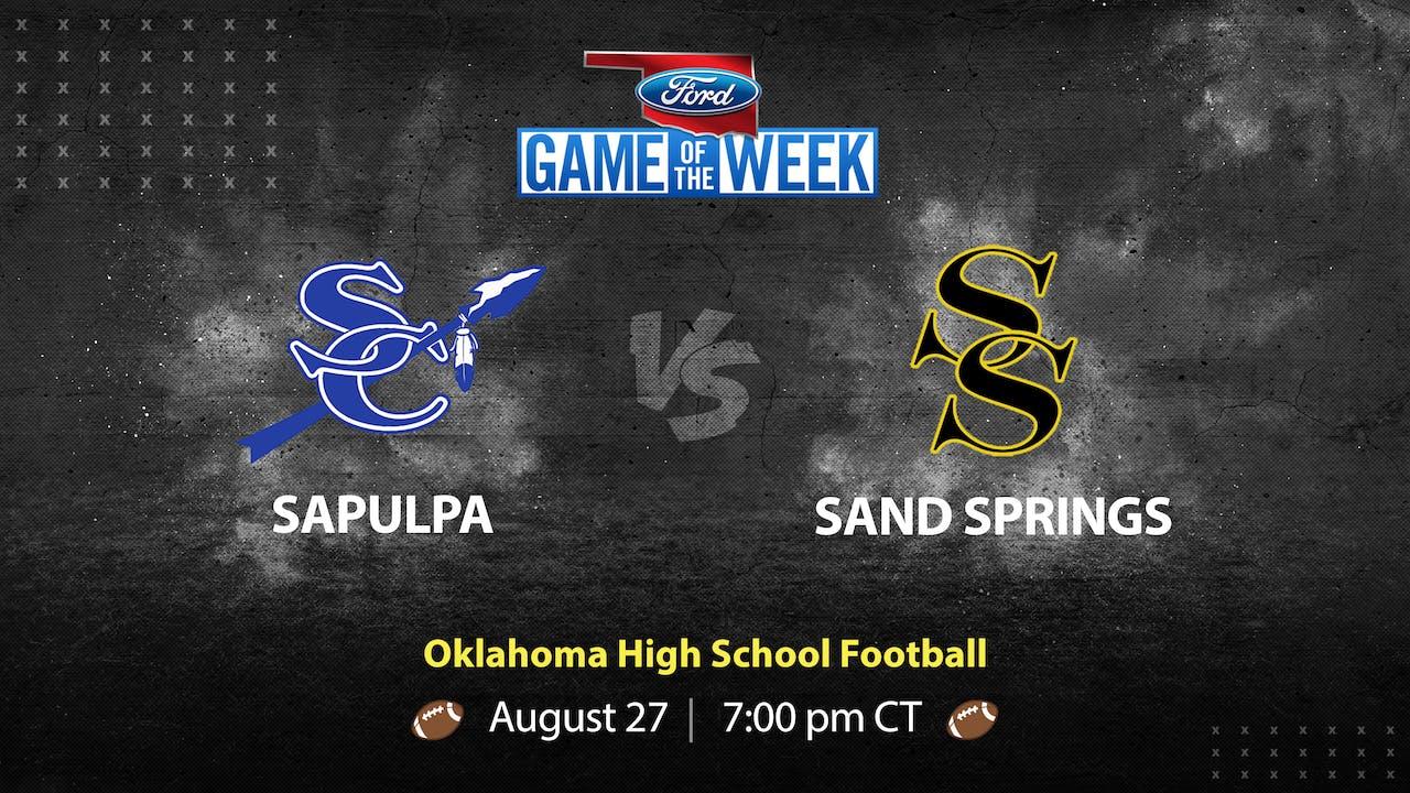 Sapulpa vs Sand Springs (8/27/21)