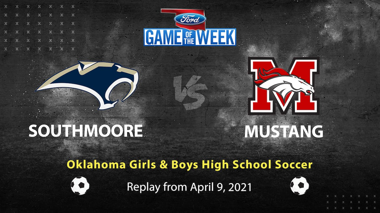 Rent: Southmoore vs Mustang Oklahoma HS Soccer
