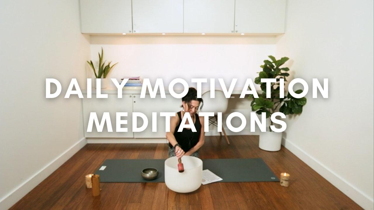 Daily Motivation Meditations