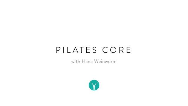 Pilates Core & Stretch (30 min) - with Hana Weinwurm