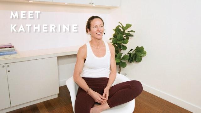 Meet Katherine (+ and hear advice on practicing yoga)
