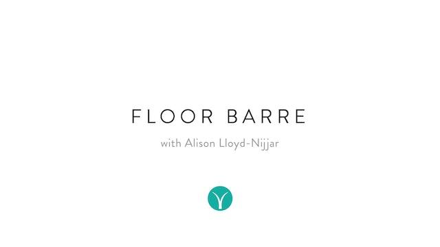 Floor Barre for Glutes (30 min) - with Alison Lloyd-Nijjar