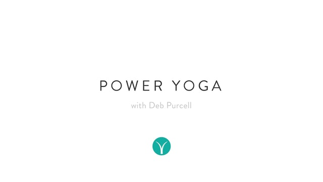 Full Body Movement Power Yoga (50 min) - with Deb Purcell