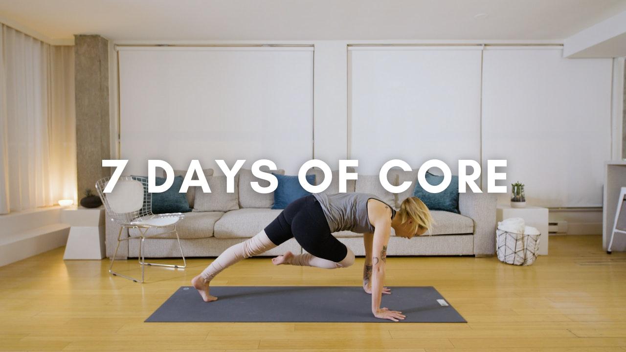 7 Days of Core (Beginner/Intermediate Friendly)