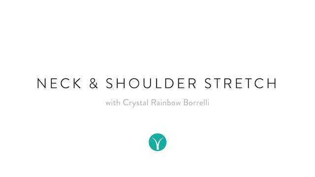Neck & Shoulder Tension Release Stretch (15 min) - with Crystal Rainbow Borelli